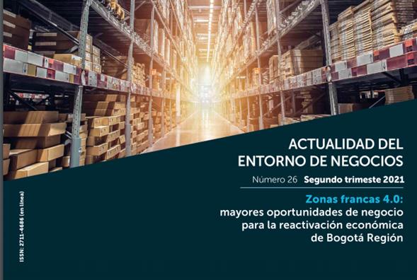 Zonas francas 4.0: mayores oportunidades de negocio para la reactivación económica de Bogotá Región