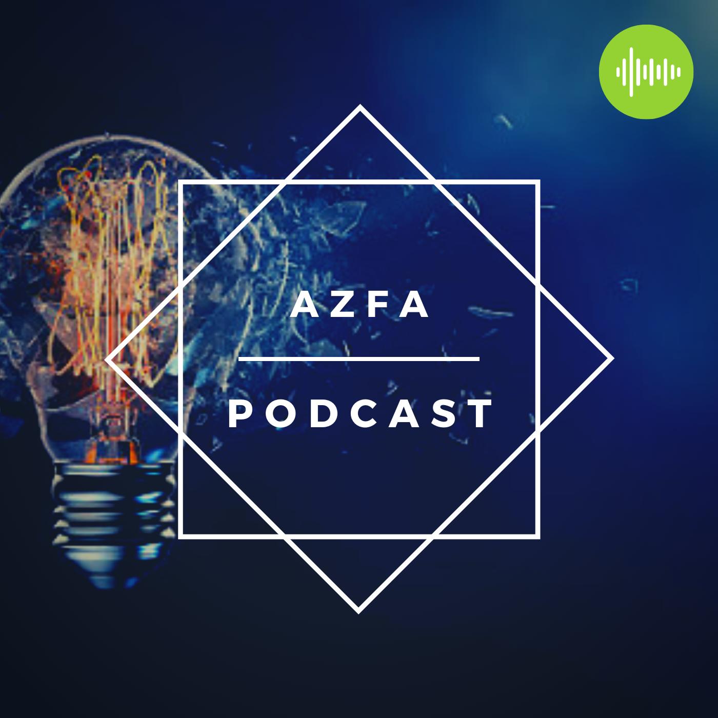 AZFA Podcast