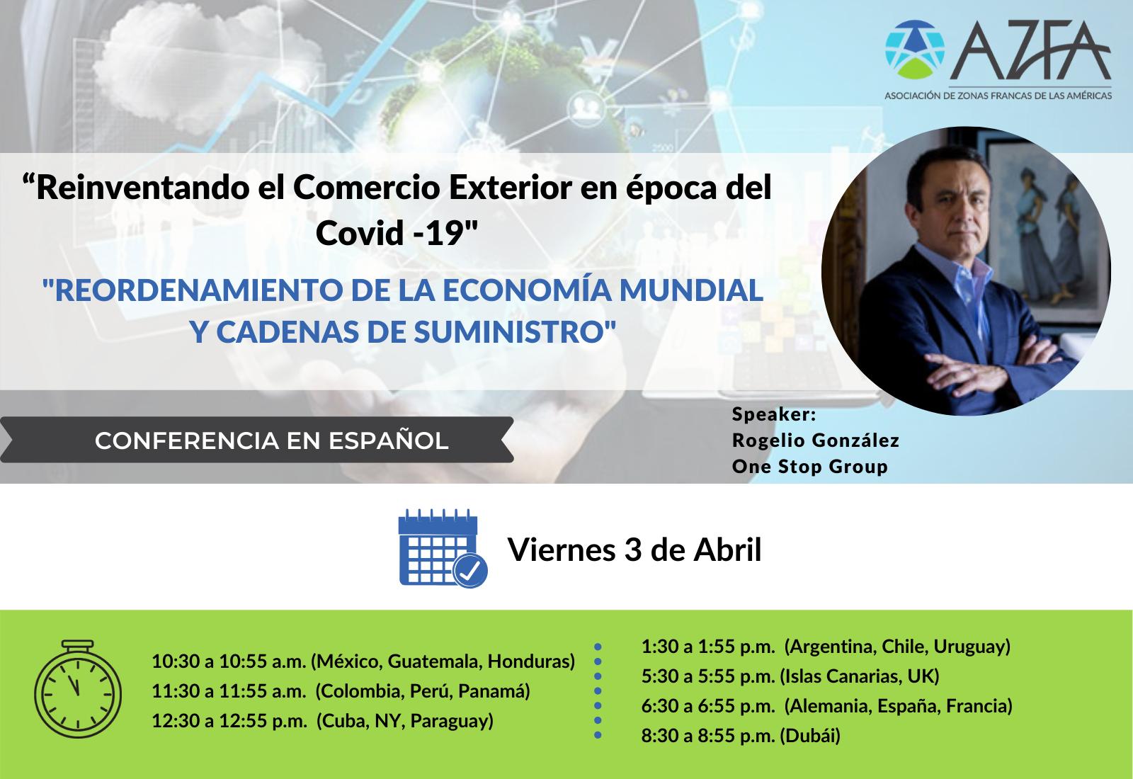 Virtual Trade Summit | Reordenamiento de la economía mundial y cadenas de suministro
